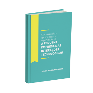 A Pequena Empresa e as Interações Tecnológicas